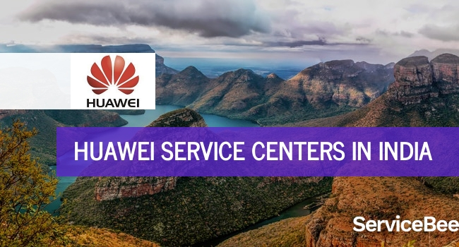 Huawei service centers in India.