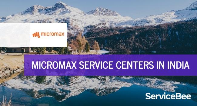 Micromax service centers in India.