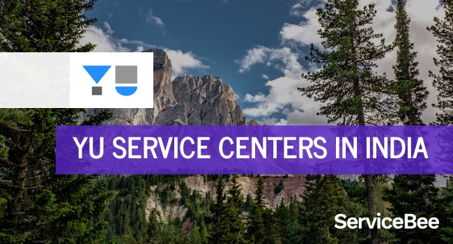 Yu service centers in India.
